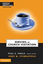 Serving in Church Visitation by Jerry M.…