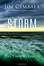Storm: Hearing Jesus for the Times We Live…