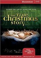 The True Christmas Story by Ray Vander Laan