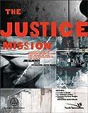 Hancock, Jim: Justice Mission, The
