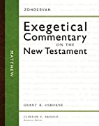 Matthew (Zondervan Exegetical Commentary on…