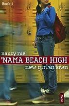 New Girl in Town by Nancy Rue