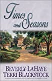 Blackstock, Terri: Times and Seasons (Seasons Series #3)