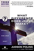 What Difference Does Jesus Make? (Tough…