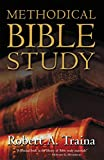 Traina, Robert A.: Methodical Bible Study