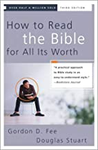 How to Read the Bible for All It's…