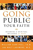 Going Public with Your Faith: Becoming a…