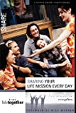 Lee-Thorp, Karen: Sharing Your Life Mission Every Day: Six Sessions on Evangelism