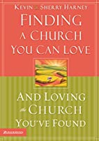 Finding a Church You Can Love and Loving the…