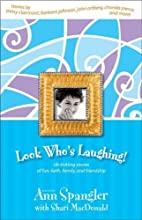 Look Who's Laughing! by Ann Spangler