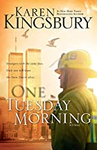 One Tuesday Morning (September 11 Series #1)…