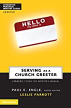 Serving as a Church Greeter by Leslie…