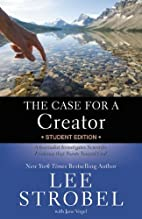 The Case for a Creator - Student Edition: A…