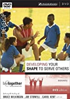 Developing Your SHAPE to Serve Others - DVD…