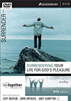 Surrendering Your Life for God's Pleasure…