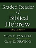 Pratico, Gary D.: Graded Reader of Biblical Hebrew: A Guide to Reading the Hebrew Bible