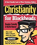 Connelly, Douglas: Christianity for Blockheads: A User-Friendly Look at What Christians Believe