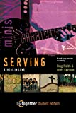 Fields, Doug: Serving Others in Love: 6 Small Group Sessions on Ministry