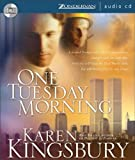 Kingsbury, Karen: One Tuesday Morning (September 11 Series #1)
