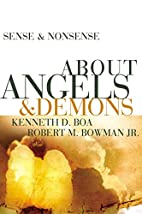 Sense and Nonsense about Angels and Demons…