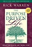 Warren, Rick: Purpose-Driven Life, The: What on Earth Am I Here For?