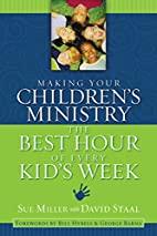 Making Your Children's Ministry the…
