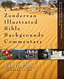 Walton, John H.: The Minor Prophets, Job, Psalms, Proverbs, Ecclesiastes, Song of Songs (Zondervan Illustrated Bible Backgrounds Commentary)