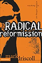 The Radical Reformission: Reaching Out…