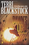 Blackstock, Terri: Dawn's Light (Restoration Series #4)