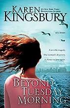 Beyond Tuesday Morning (September 11 Series…