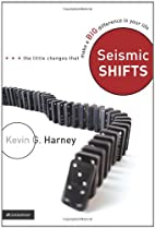 Seismic Shifts: The Little Changes That Make…