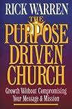 Rick Warren: Purpose-driven Church, The