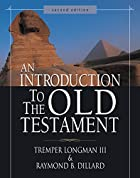 An Introduction to the Old Testament: Second…
