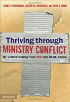 Thriving through Ministry Conflict: By…