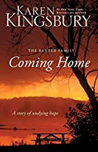 Coming Home: A Story of Undying Hope by…