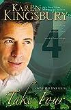Kingsbury, Karen: Take Four (Above the Line Series #4)