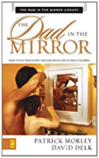 Dad in the Mirror Mass Market - Man in the…