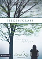 Pieces of Glass: A Moment of Tragedy, a…