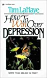 Lahaye, Tim: How to Win over Depression