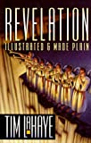 LaHaye, Tim F.: Revelation, Illustrated and Made Plain