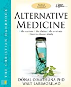 Alternative Medicine: The Christian…