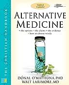 Alternative Medicine: The Christian…