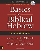 Basics of Biblical Hebrew Grammar by Gary D.…