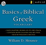 Mounce, William D.: Basics of Biblical Greek Vocabulary