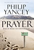 Prayer: Does it Make Any Difference?: Six…