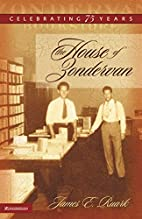 The House of Zondervan: Celebrating 75 Years…