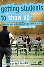 Getting Students to Show Up: Practical Ideas…