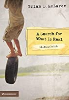 Finding Faith: A Search for What Is Real by…