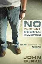 No Perfect People Allowed: Creating A Come…