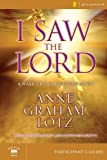 Blackaby, Henry T.: I Saw the Lord: A Wake-up Call for Your Heart Participant's Guide